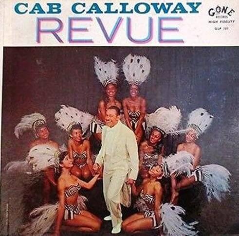 33T GONE GLP101 1-Cab Calloway Revue.jpg