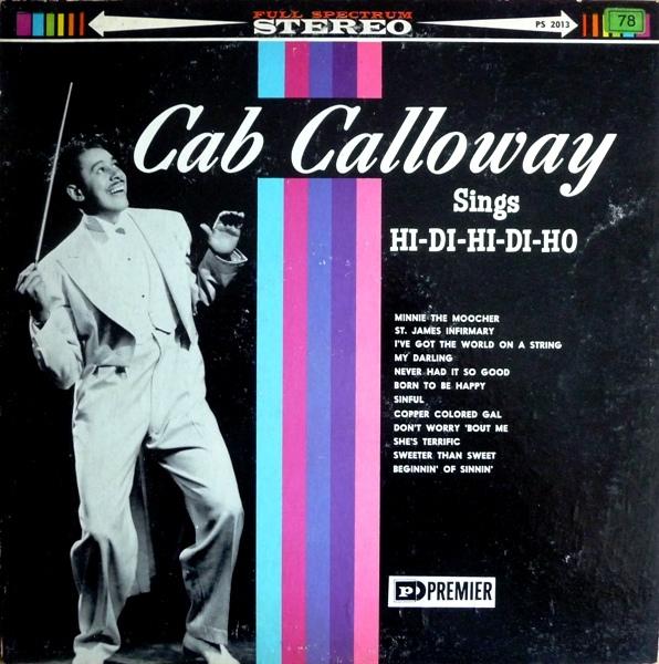 33T Cab Calloway sings Hi Di Hi Di Ho -PREMIER Records.jpg