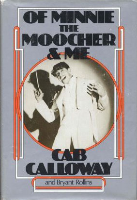 Cab Calloway, Of Minnie The Moocher And Me
